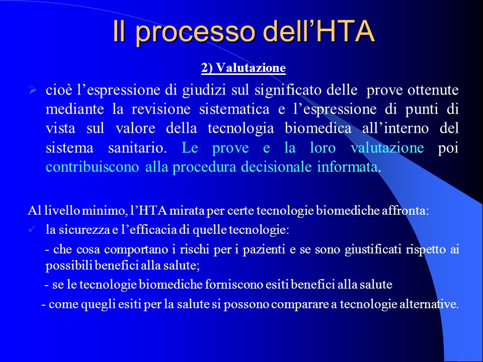 Il processo dell'HTA 2) Valutazione.