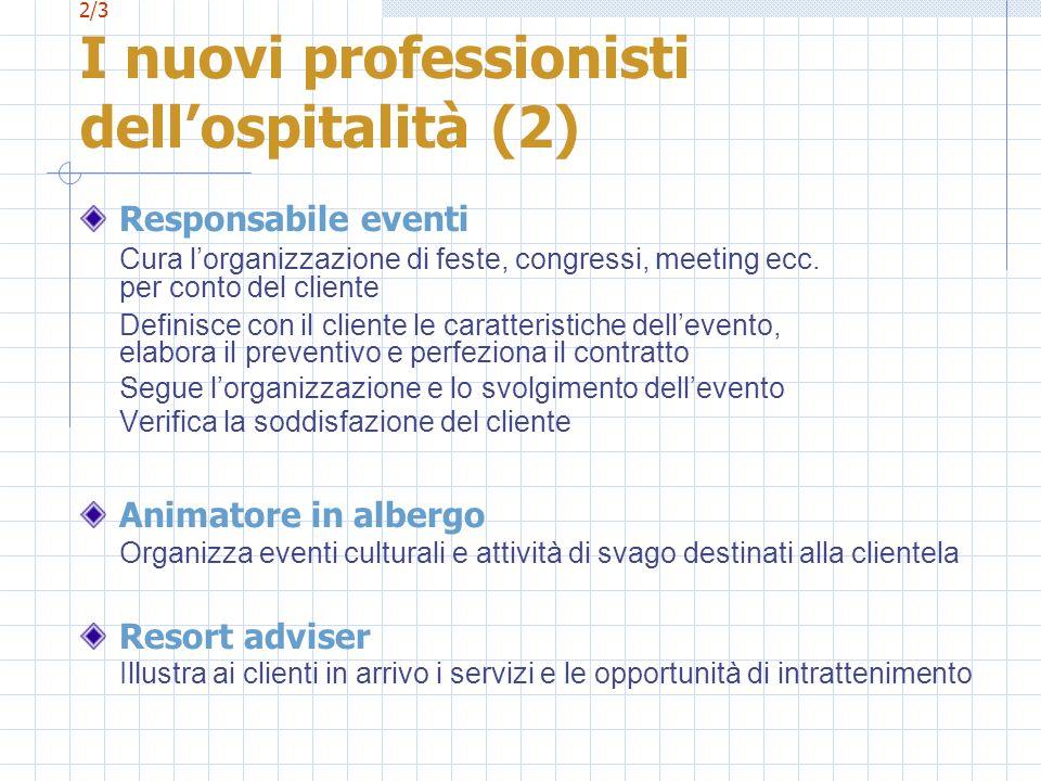 2/3 I nuovi professionisti dell'ospitalità (2)