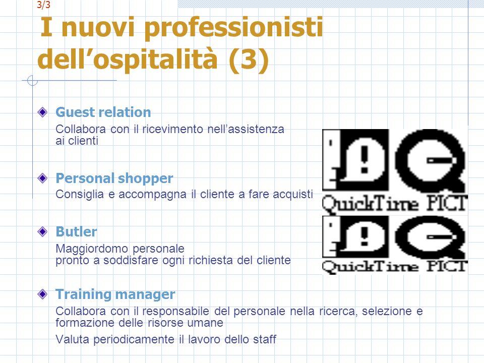 3/3 I nuovi professionisti dell'ospitalità (3)