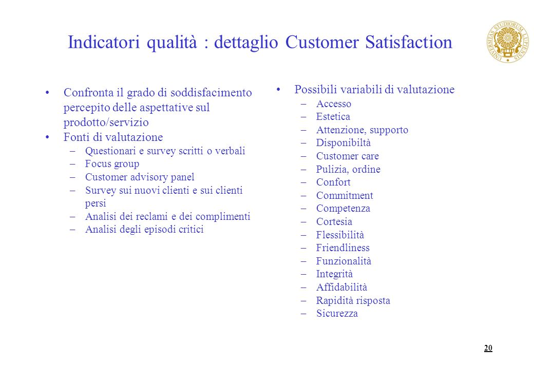 Indicatori qualità : dettaglio Customer Satisfaction