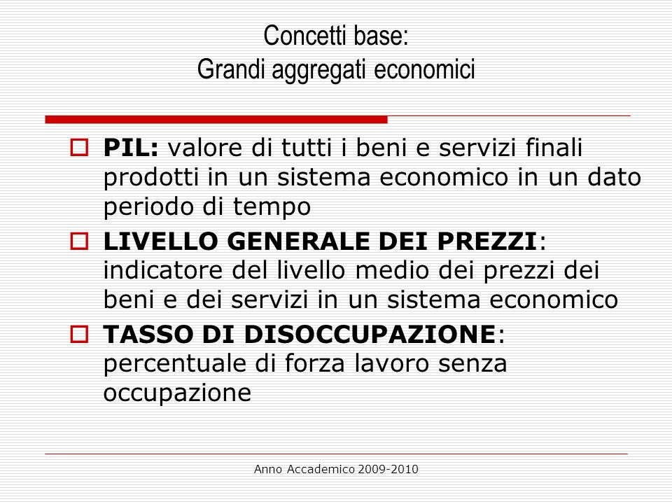 Concetti base: Grandi aggregati economici