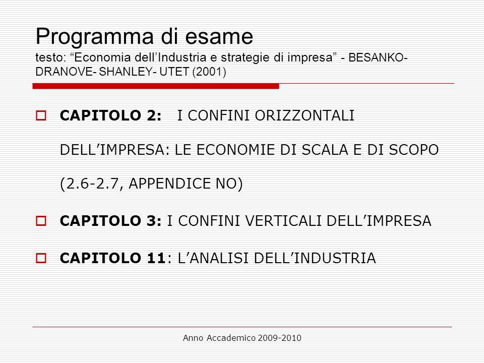 Programma di esame testo: Economia dell'Industria e strategie di impresa - BESANKO-DRANOVE- SHANLEY- UTET (2001)