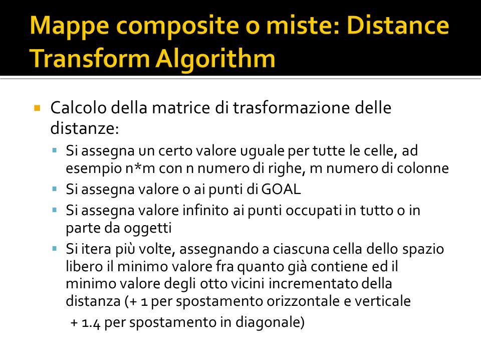 Mappe composite o miste: Distance Transform Algorithm