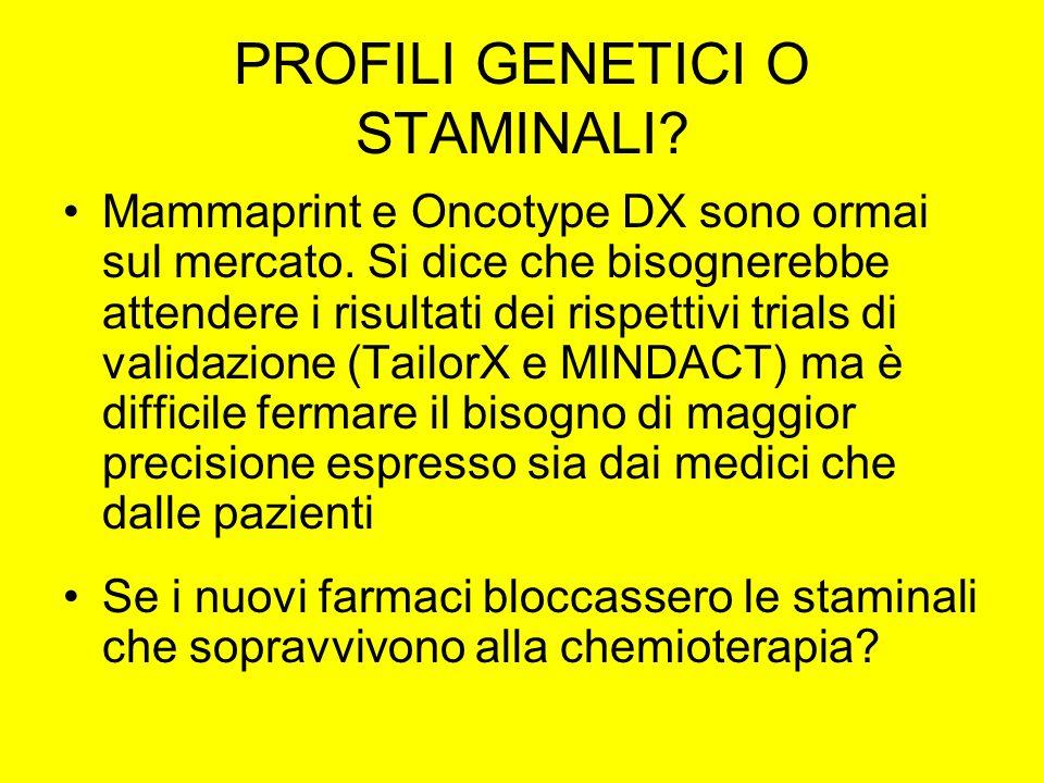 PROFILI GENETICI O STAMINALI