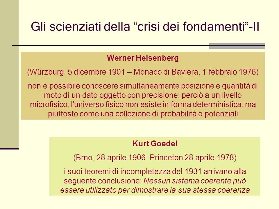 Gli scienziati della crisi dei fondamenti -II