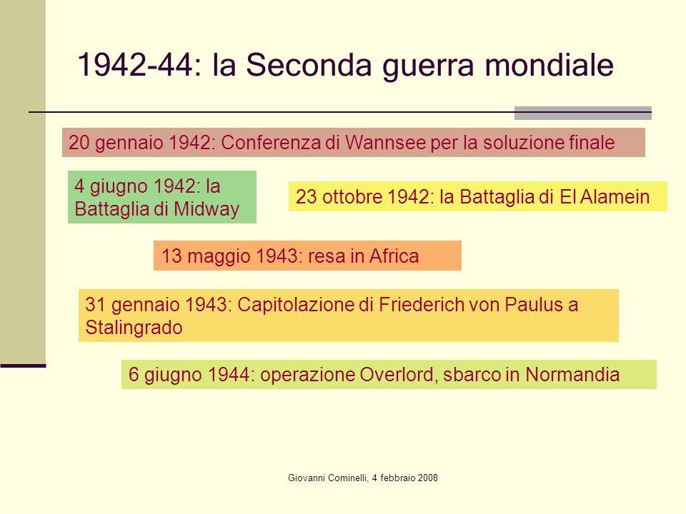 1942-44: la Seconda guerra mondiale