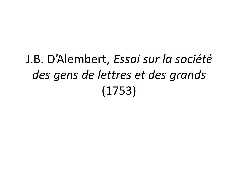 J.B. D'Alembert, Essai sur la société des gens de lettres et des grands (1753)