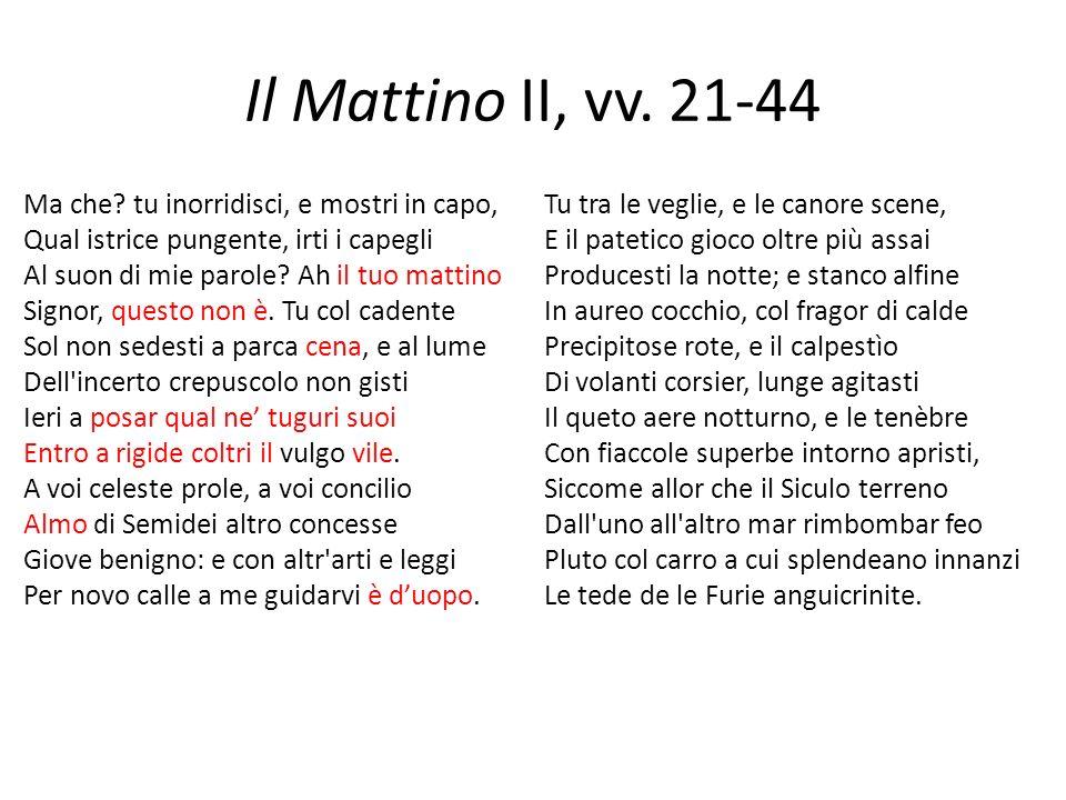 Il Mattino II, vv. 21-44
