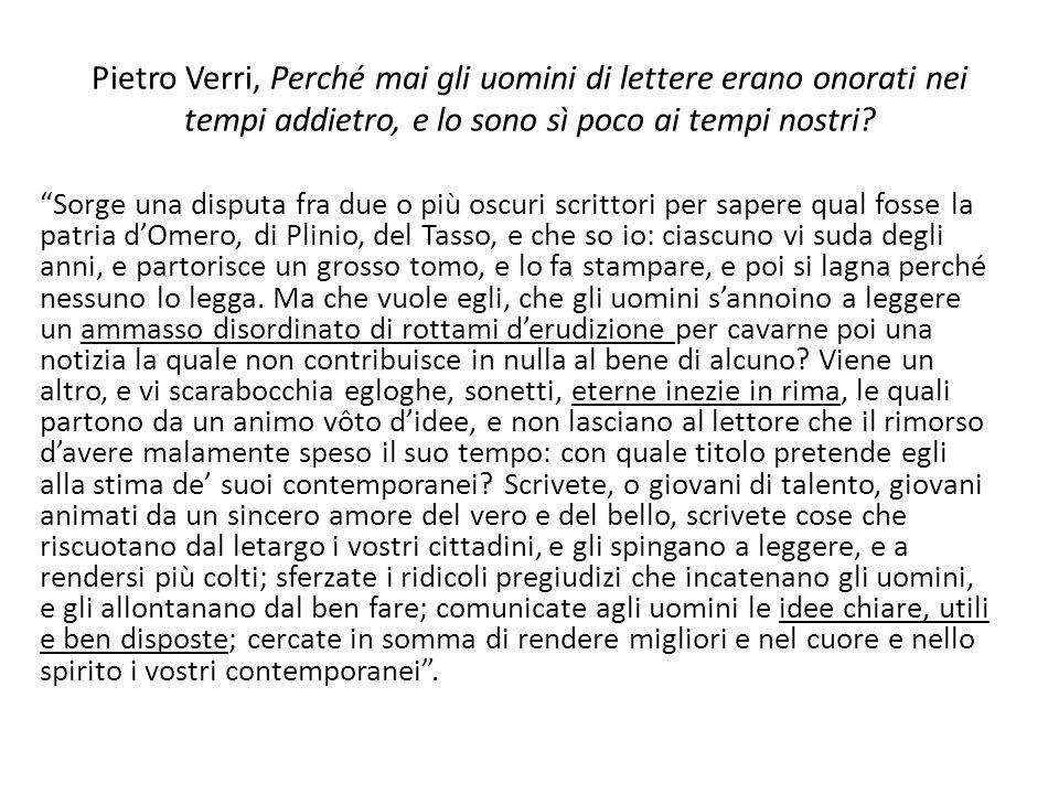Pietro Verri, Perché mai gli uomini di lettere erano onorati nei tempi addietro, e lo sono sì poco ai tempi nostri