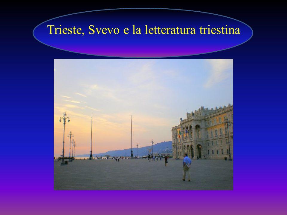Trieste, Svevo e la letteratura triestina