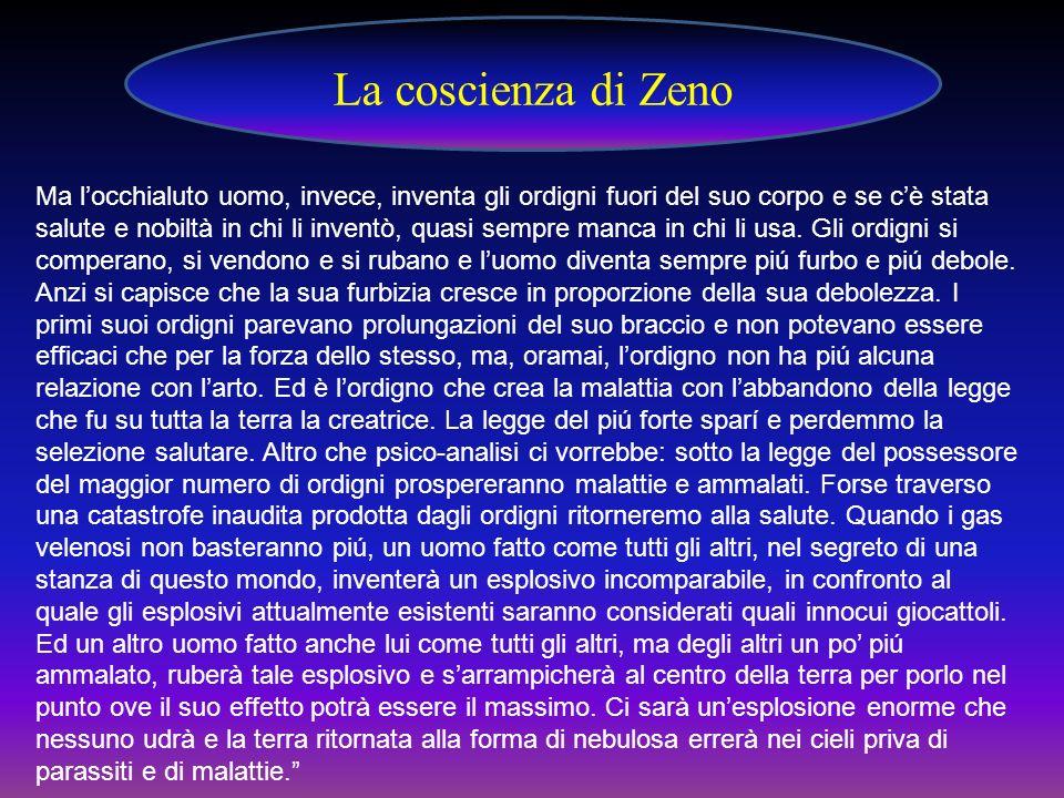 . La coscienza di Zeno.