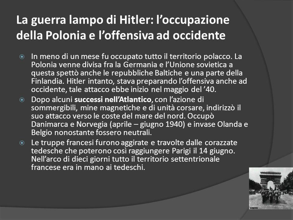 La guerra lampo di Hitler: l'occupazione della Polonia e l'offensiva ad occidente
