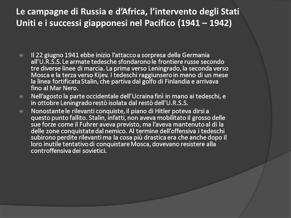 Le campagne di Russia e d'Africa, l'intervento degli Stati Uniti e i successi giapponesi nel Pacifico (1941 – 1942)
