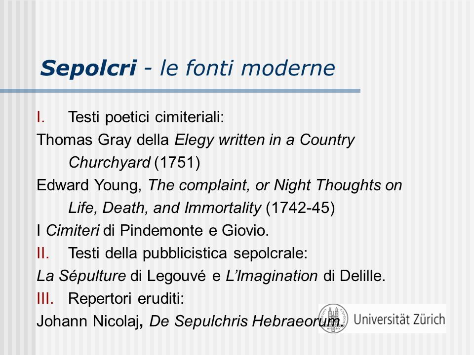 Sepolcri - le fonti moderne
