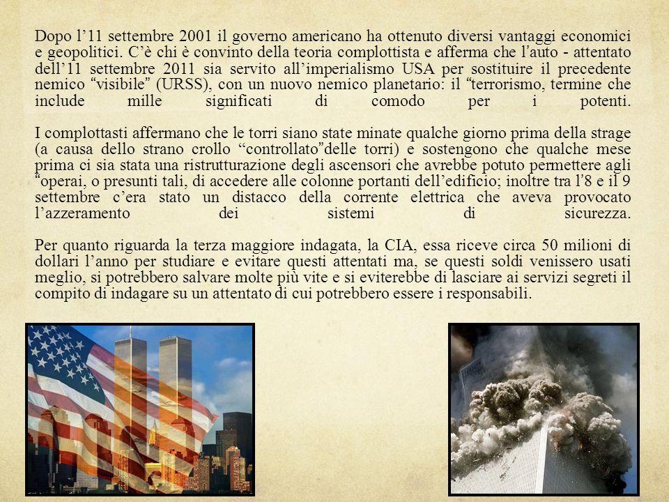 Dopo l'11 settembre 2001 il governo americano ha ottenuto diversi vantaggi economici e geopolitici.