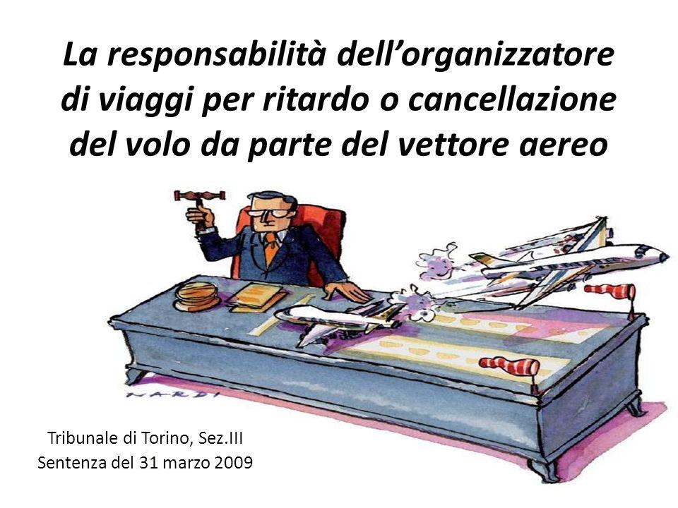 Tribunale di Torino, Sez.III Sentenza del 31 marzo 2009