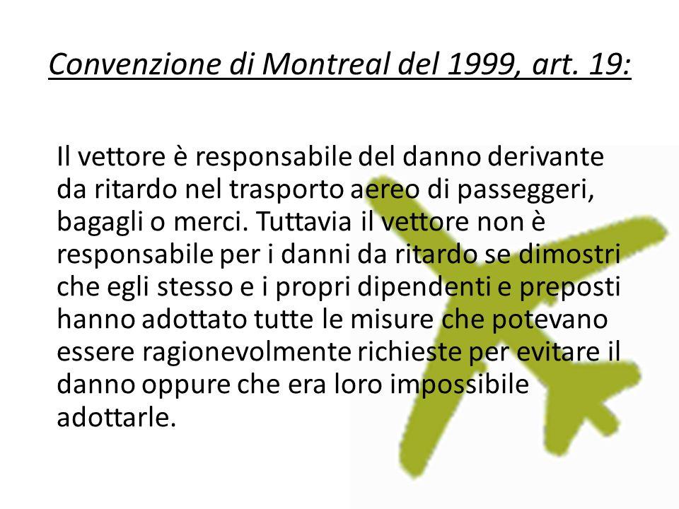 Convenzione di Montreal del 1999, art. 19: