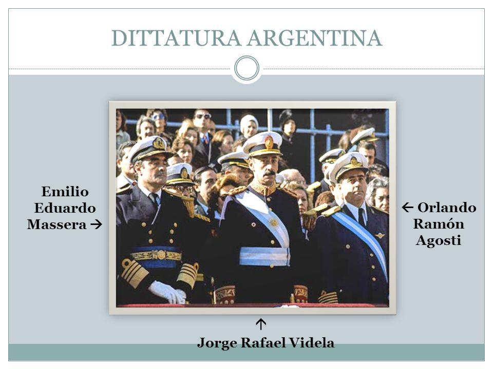 DITTATURA ARGENTINA Emilio Eduardo Massera   Orlando Ramón Agosti 