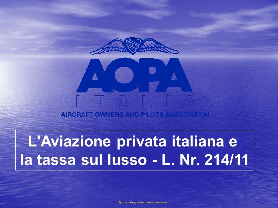 L Aviazione privata italiana e la tassa sul lusso - L. Nr. 214/11