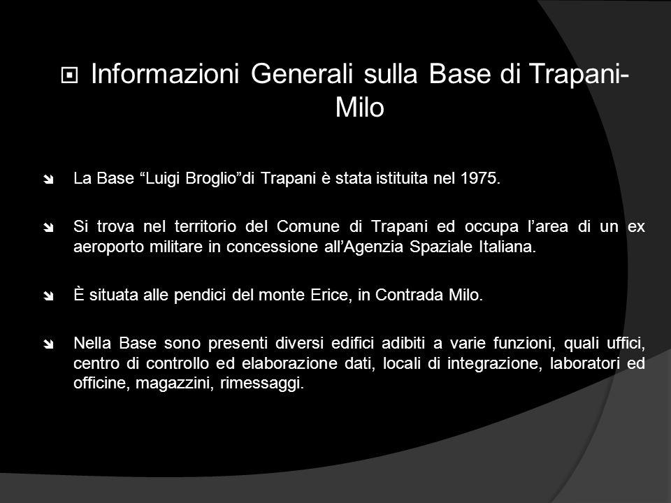 Informazioni Generali sulla Base di Trapani-Milo