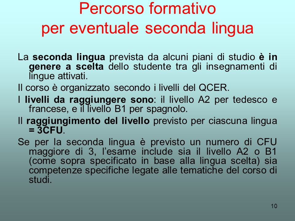 Percorso formativo per eventuale seconda lingua