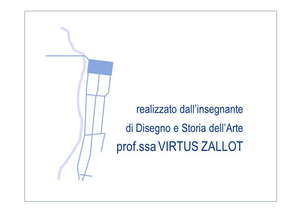 prof.ssa VIRTUS ZALLOT realizzato dall'insegnante