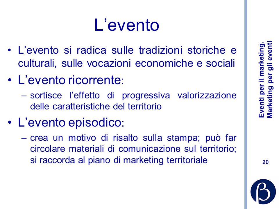 L'evento L'evento ricorrente: L'evento episodico: