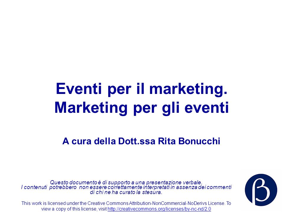 Eventi per il marketing. Marketing per gli eventi
