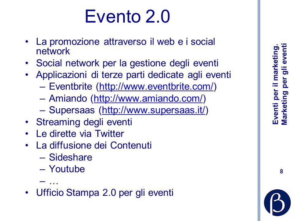 Evento 2.0 La promozione attraverso il web e i social network