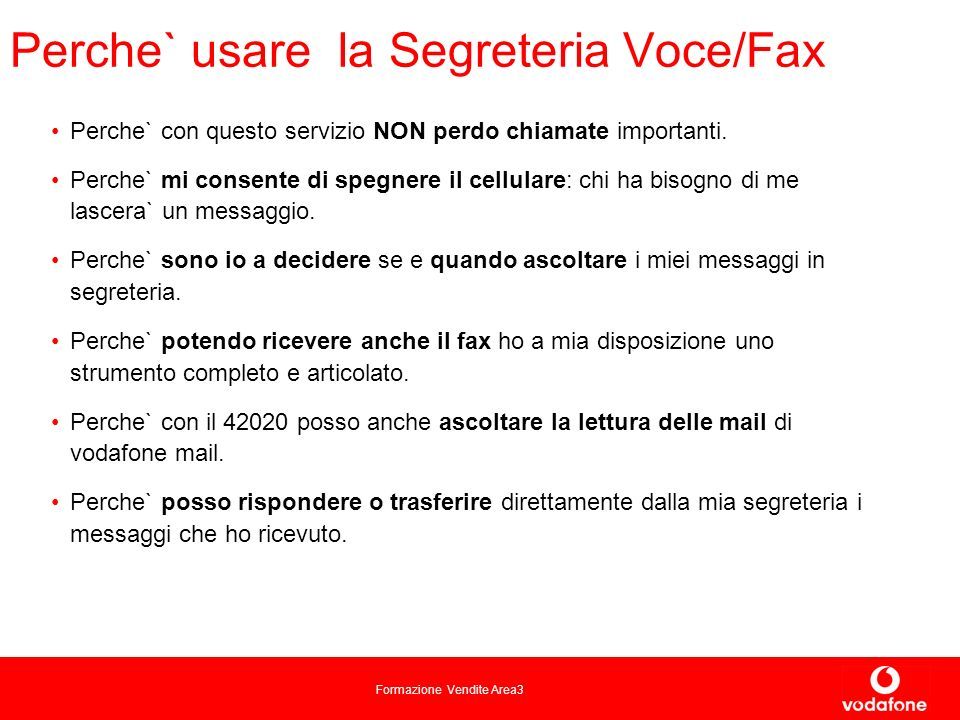 Perche` usare la Segreteria Voce/Fax