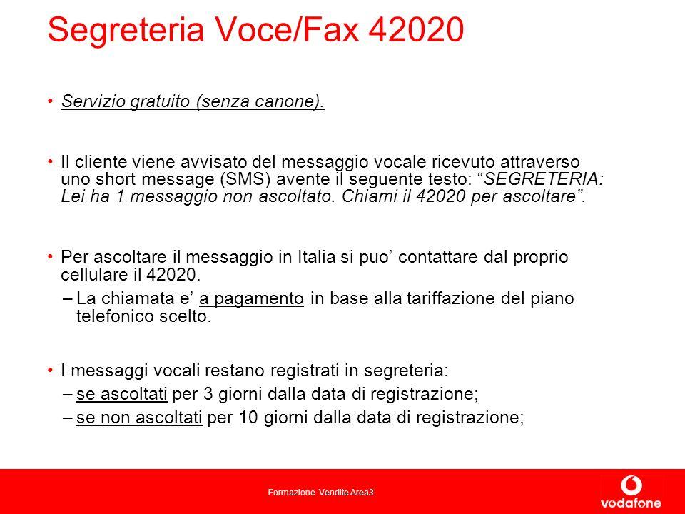 Segreteria Voce/Fax 42020 Servizio gratuito (senza canone).