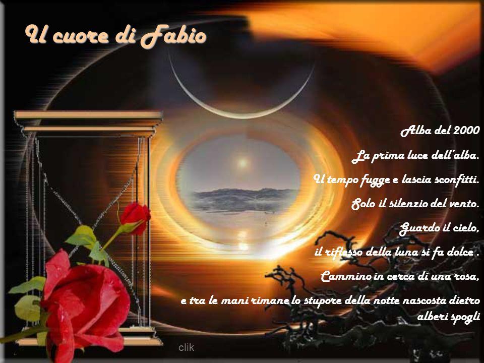 Il cuore di Fabio Alba del 2000 La prima luce dell'alba.
