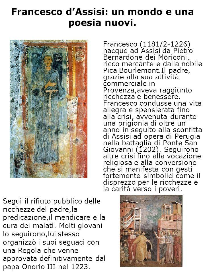Francesco d'Assisi: un mondo e una poesia nuovi.