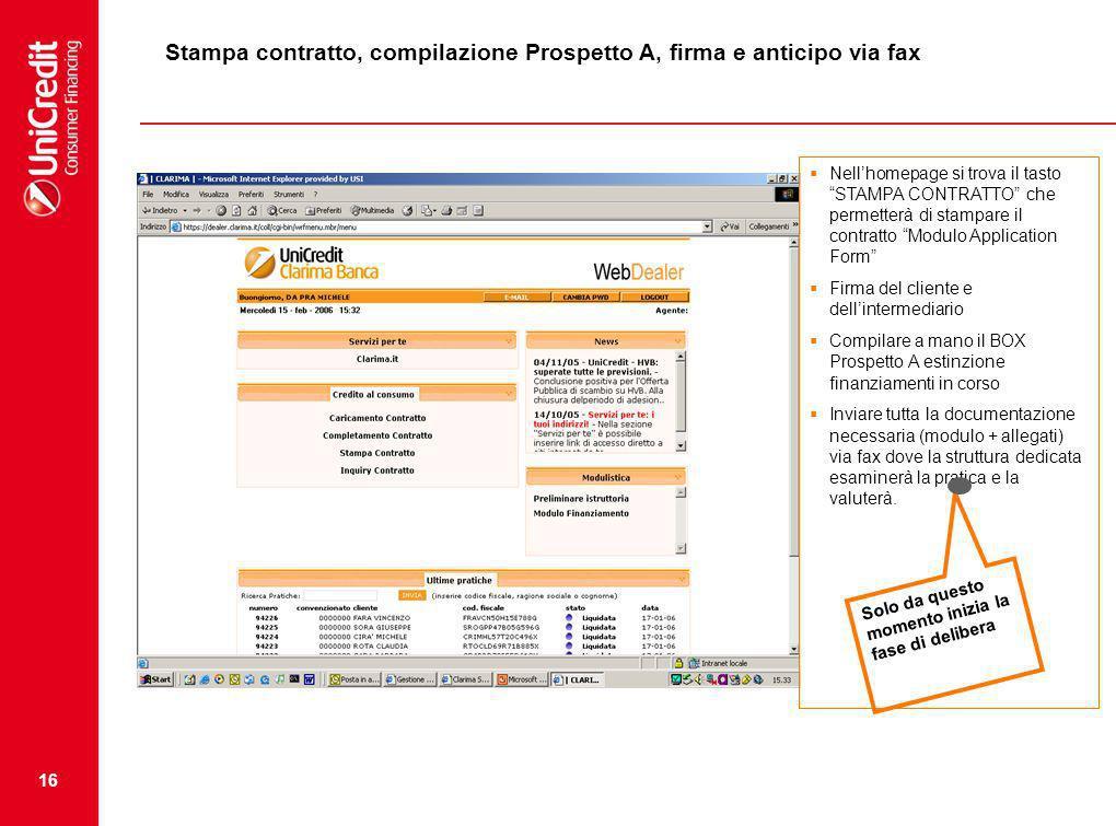 Stampa contratto, compilazione Prospetto A, firma e anticipo via fax