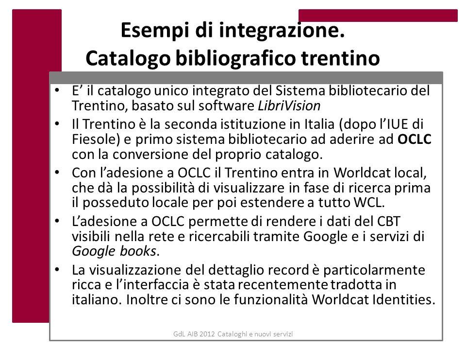 Esempi di integrazione. Catalogo bibliografico trentino