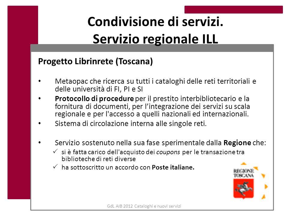 Condivisione di servizi. Servizio regionale ILL