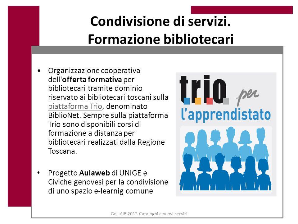 Condivisione di servizi. Formazione bibliotecari