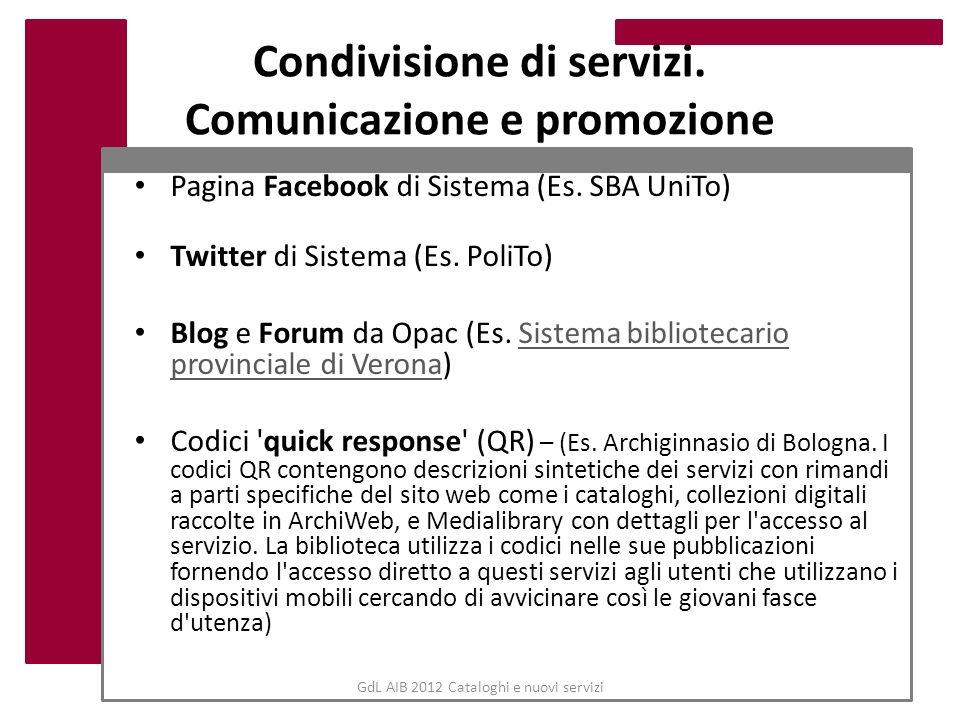 Condivisione di servizi. Comunicazione e promozione