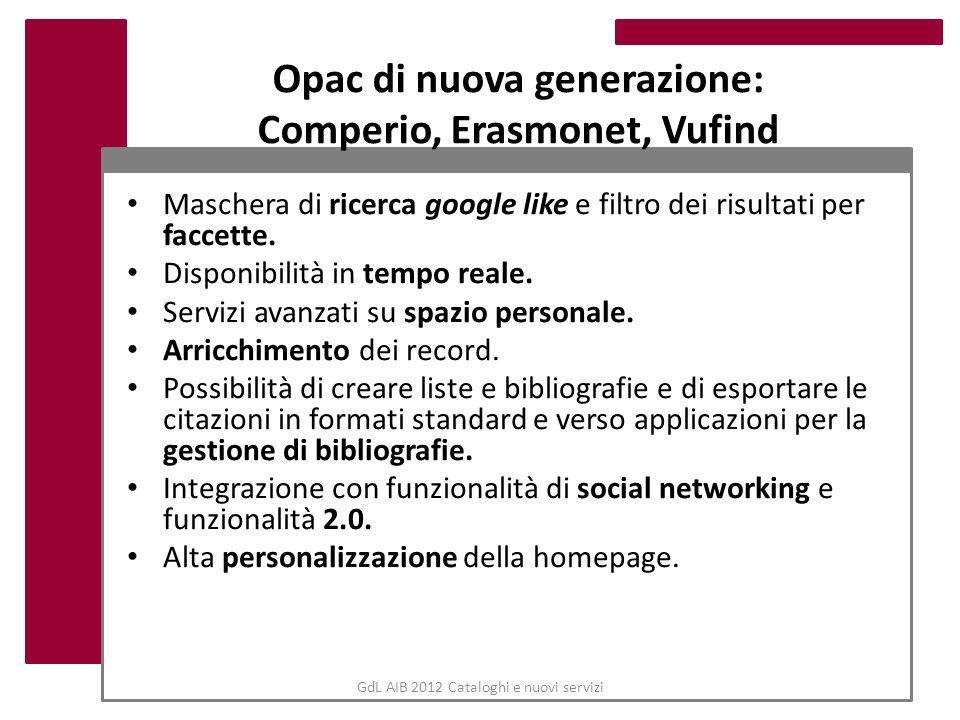 Opac di nuova generazione: Comperio, Erasmonet, Vufind