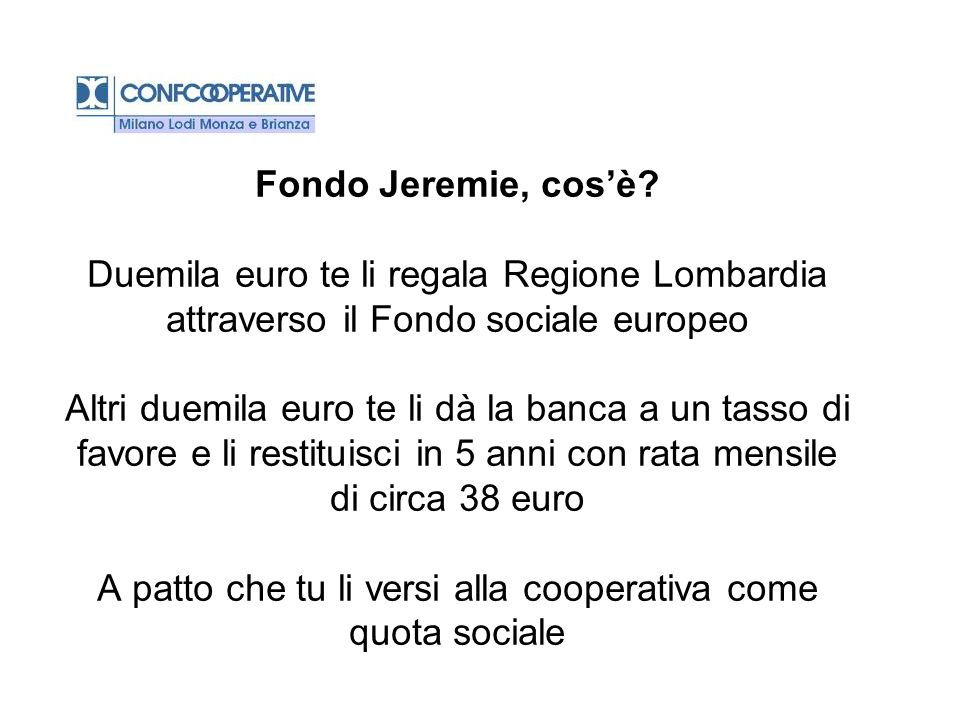 Fondo Jeremie, cos'è.