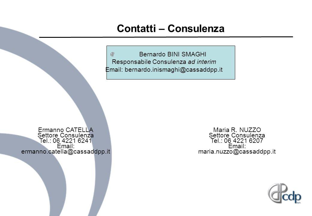 Contatti – Consulenza Bernardo BINI SMAGHI Responsabile Consulenza ad interim Email: bernardo.inismaghi@cassaddpp.it.