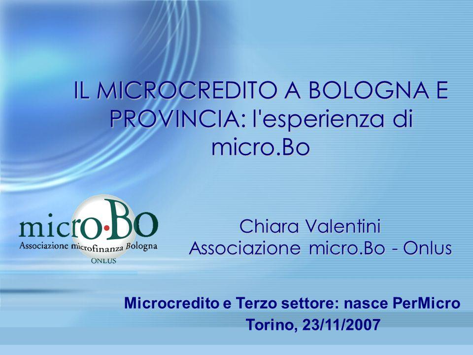 IL MICROCREDITO A BOLOGNA E PROVINCIA: l esperienza di micro.Bo
