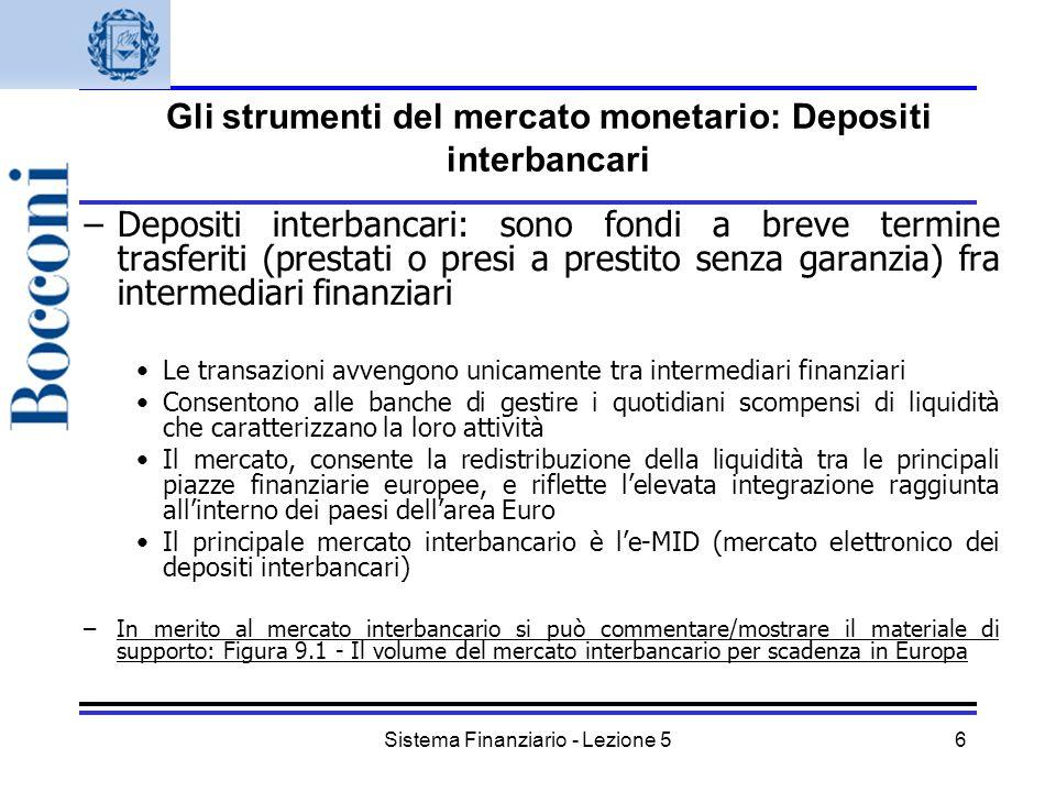 Gli strumenti del mercato monetario: Depositi interbancari
