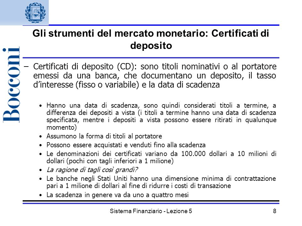 Gli strumenti del mercato monetario: Certificati di deposito
