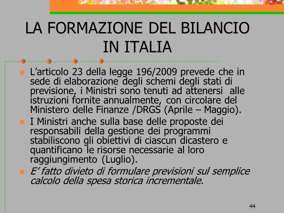LA FORMAZIONE DEL BILANCIO IN ITALIA