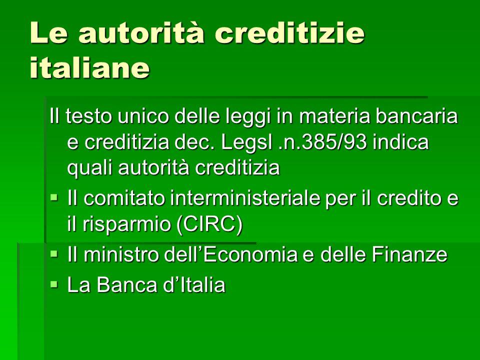 Le autorità creditizie italiane