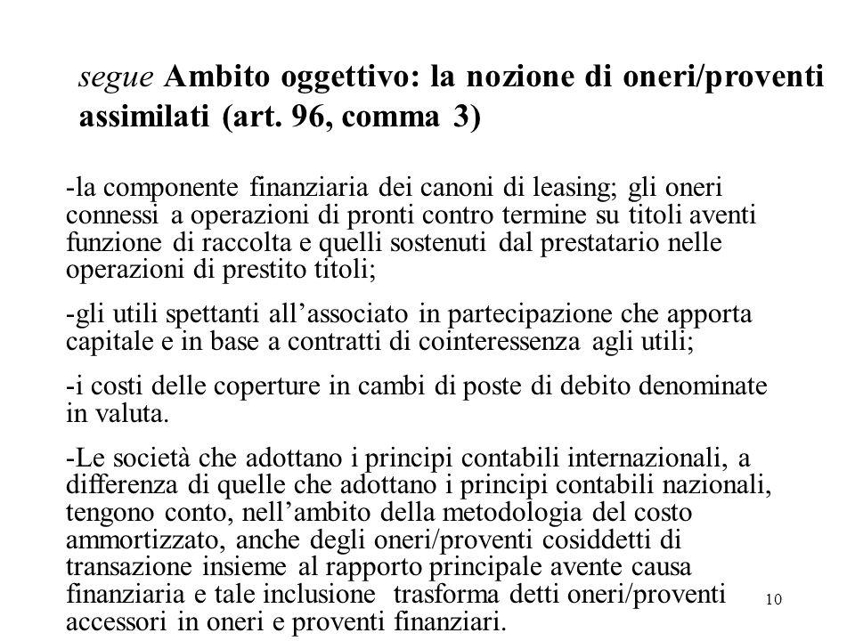 segue Ambito oggettivo: la nozione di oneri/proventi assimilati (art
