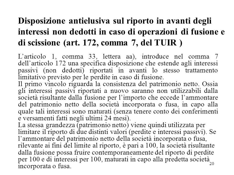 Disposizione antielusiva sul riporto in avanti degli interessi non dedotti in caso di operazioni di fusione e di scissione (art. 172, comma 7, del TUIR )