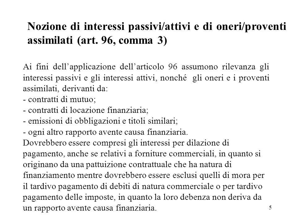 Nozione di interessi passivi/attivi e di oneri/proventi assimilati (art. 96, comma 3)