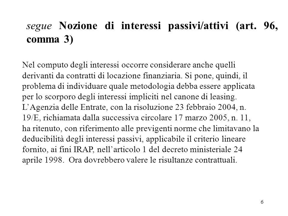 segue Nozione di interessi passivi/attivi (art. 96, comma 3)